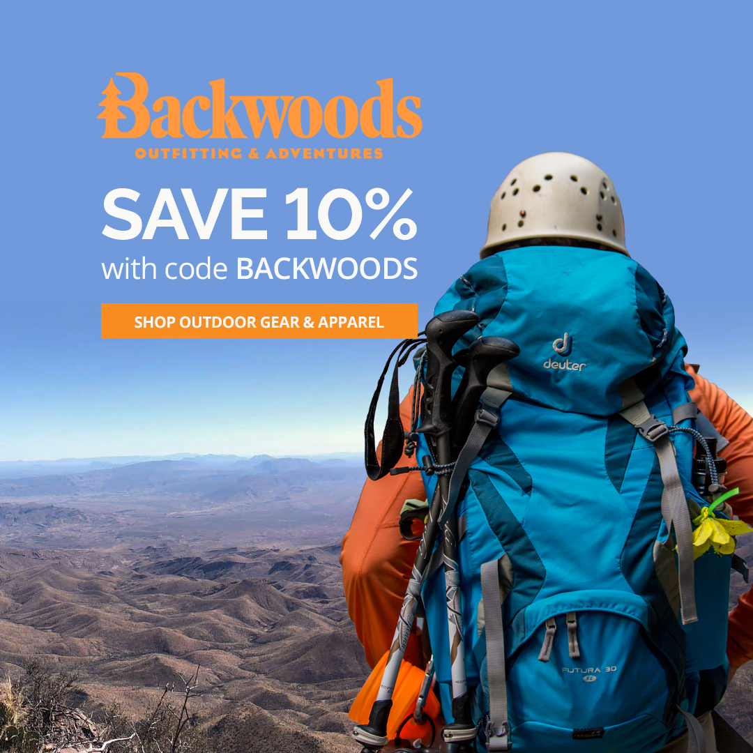 Save 10% with code BACKWOODS at Backwoods.com