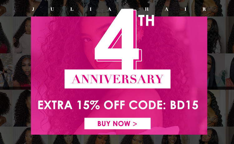 anniversaryspecialsale - Julia Hair 4th Anniversary Sale: Up To 15% Off And Free Gift