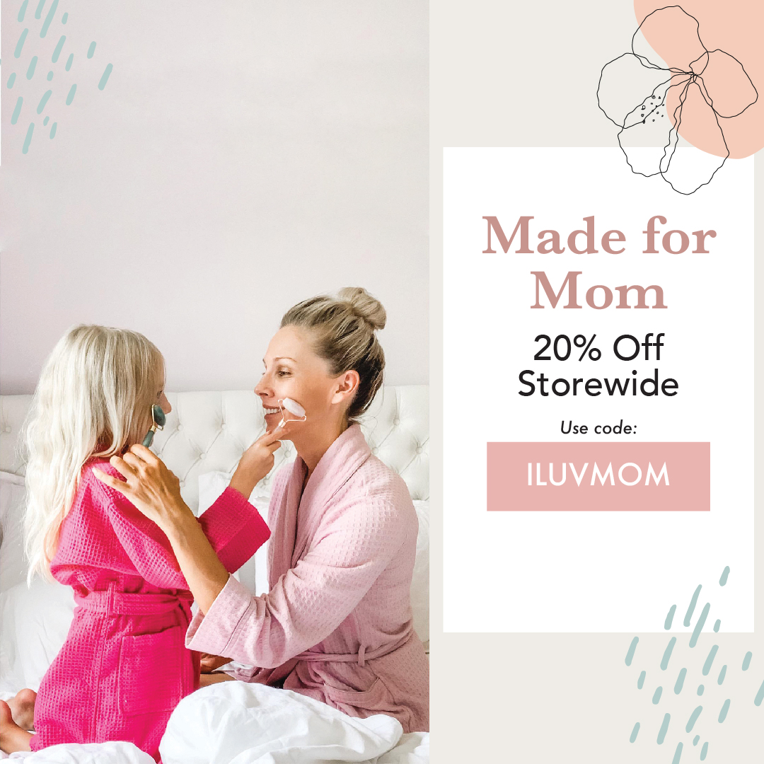 20% Off All Orders with code ILUVMOM at BeautyByEarth.com 4/11-5/10/21.
