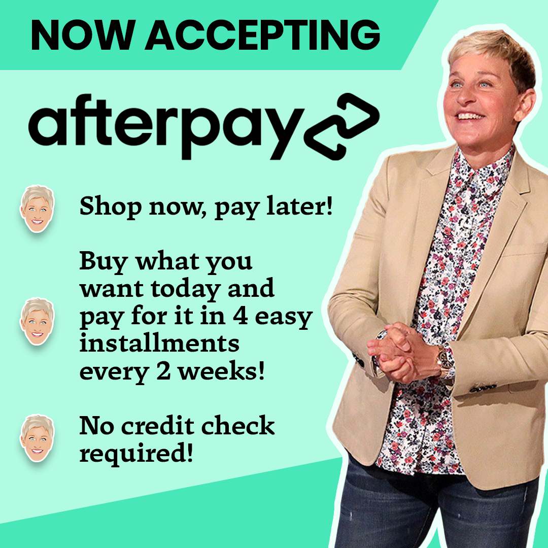 Now Accepting Afterpay!