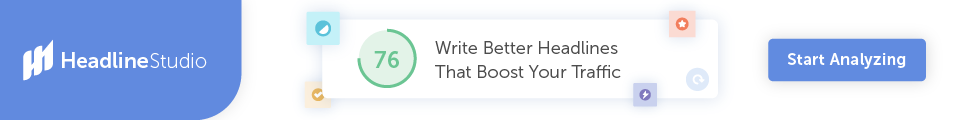 Write Better Headlines That Boost Your Traffic