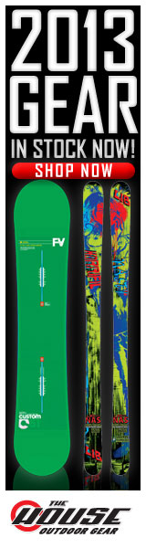 2013 Gear is In Stock Now at The-House.com!  Burton, K2, Rossignol, and Many More of Your Favorite Brands!