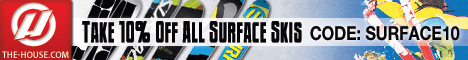 Take an Additional 10% Off All Surface Skis at The-House.com! Coupon code surface10.
