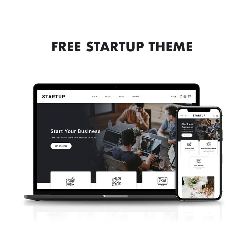 Free Shopify Themes, Start Your Business