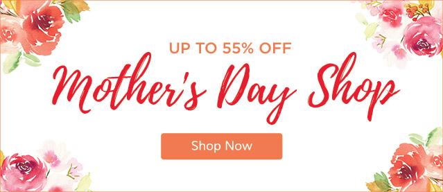 Mother's Day Gifts Shop Mother's Day Gifts