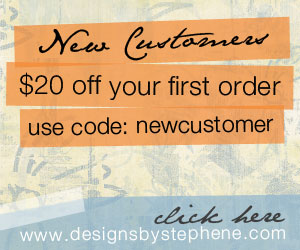 Designs By Stephene - New Customers - $20 Off your Purchase
