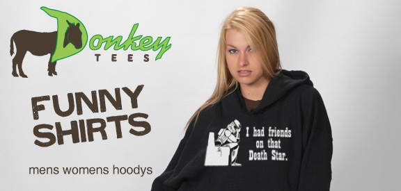 Donkey Ts has the funniest t shirts on the interwebs