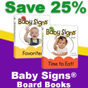 Save when you buy 2 Baby Signs Board Books!
