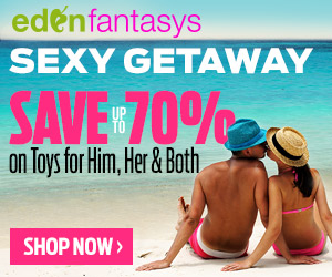 Save Up To 70% On Toys for Him, Her & Both + Get FREE Gifts at EdenFantasys®, join Eden Community & Read Sex Toys Reviews. $39+ Free Shipping!
