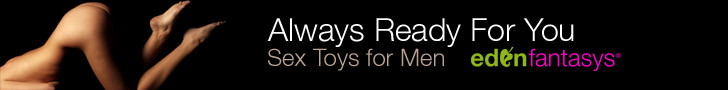 Every men will be able to enter the world of teasing, stimulation, sensations, and erotic pleasures with our sex toys