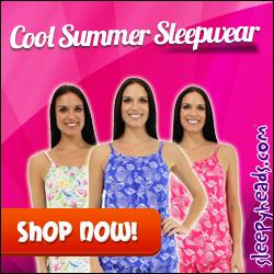 Cool Summer Sleepwear for those hot Summer days from Sleepyheads.com