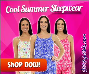 Cool Summer Sleepwear for those hot Summer days from Sleepyheads.com