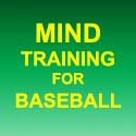 Mind Training For Baseball