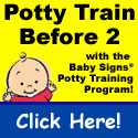 Potty Train Before 2 with the Baby Signs Program!