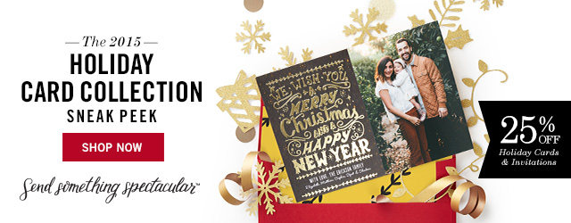 25% off holiday greeting and invitation orders using the code FIRSTLOOK25, 8/12-8/18