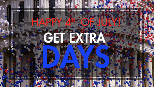 4th of July - Get Extra Days