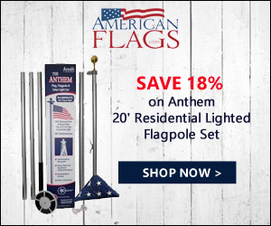 Save 18% on Anthem 20' Residential Lighted Flagpole Set 300x250 banner