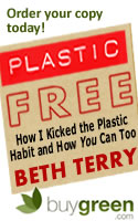 A Users Guide to Plastic Free Life by Beth Terry