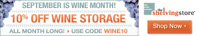 September Is Wine Month, Save 10% On Wine Storage, CODE: WINE10