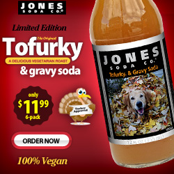 Jones Tofurky & Gravy Soda