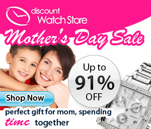 Save up to 91% off this Mother's Day at DiscountWatchStore.com