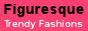 Figuresque: Trendy Plus Size Fashions Sizes 14-36