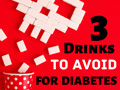 3 Drinks to Avoid