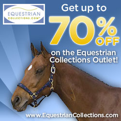 30-70% off! Shop Equestrian Collections for the Best Outlet Prices!