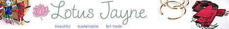 Lotus Jayne Fair Trade