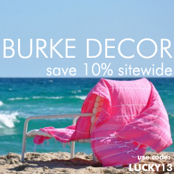 Burke Decor 10% off site wide!
