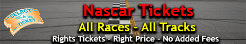 Nascar Tickets For All Races!