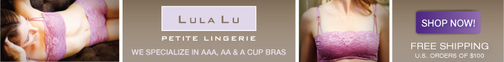 We specialize in AAA, AA and A Cup Bras!