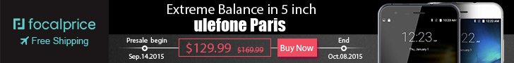 $40 OFF Presale Ulephone Paris,Extreme Balance in 5 inch,EXP:Oct.8,freeshipping@focalprice.com