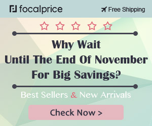 5 Star Guarantee,Best Sellers and New Arrivals,EXP:Nov.17,freeshipping@focalprice.com