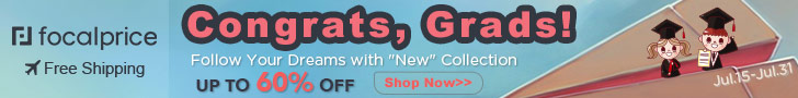 Up to 60% OFF Congrats Grads,EXP:Jul.31,freeshipping@focalprice.com