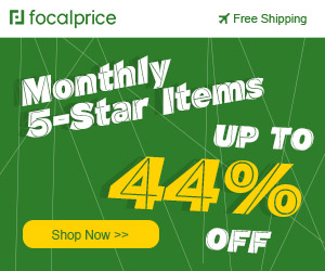 Up to 44% OFF Monthly 5-Star Items,Expries:Aug.11,Free shipping@focalprice.com