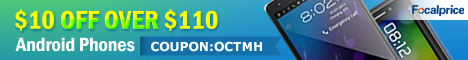 $110-$10 on Android Phones in Focalprice. (Coupon code: OCTMH), Valid in October,2012.