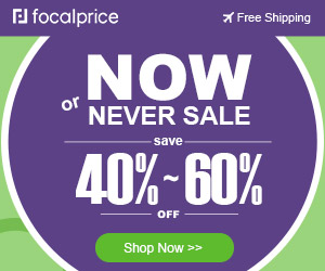 40%~60% OFF Never Sale,Expires:Aug.27,Free shipping@focalprice.com