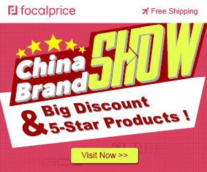China Brand Show,Big Discount & 5-Star Products,Expires:Nov.16,Free shipping@focalprice.com