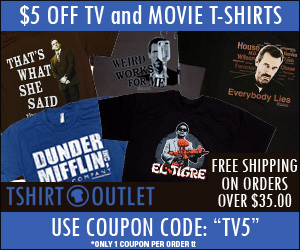 $5 off TV and Movie Shirts with code TV5 thru 10/21/11