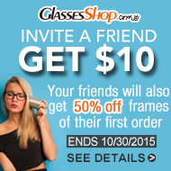 Invite a friend and get $10 while they save 50% off their first order at GlassesShop.com! Offer ends 10/30