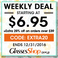 Weekly Deals Starting at $6.95 + 20% off orders $39 at GlassesShop.com