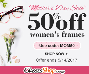 50% off all Women's Frames for Mother's Day Sale At GlassesShop.com Use Code MOM50 EXP 5/14/2017
