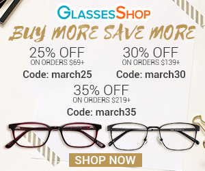 Buy more save more at GlassesShop.com!  35% off on orders over $219 with code MARCH35 Offer expires 4/4