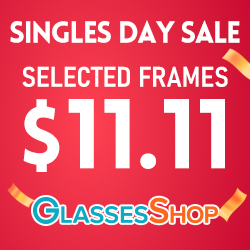 Celebrate Singles Day with GlassesShop.com - Select frames are just $11.11 - Hurry, offer ends 11/11.