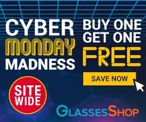 Cyber Monday Madness Sale at GlassesShop.com - BOGO Sale - Buy 1 pair, Get 1 Free with code GSBOGO - Offer Valid 11/16 - 11/30 only