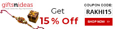 RAKHI Special Gifts - 15% Off