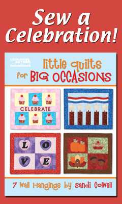 Little Quilts for Big Occasions, Physical
