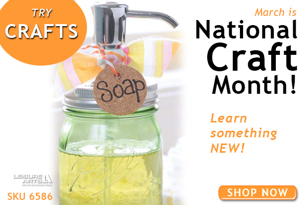 National Craft Month - Crafts