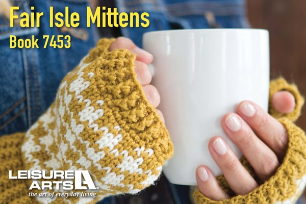 Fair Isle Mittens - Beautiful Designs Including Super Comfy Linings
